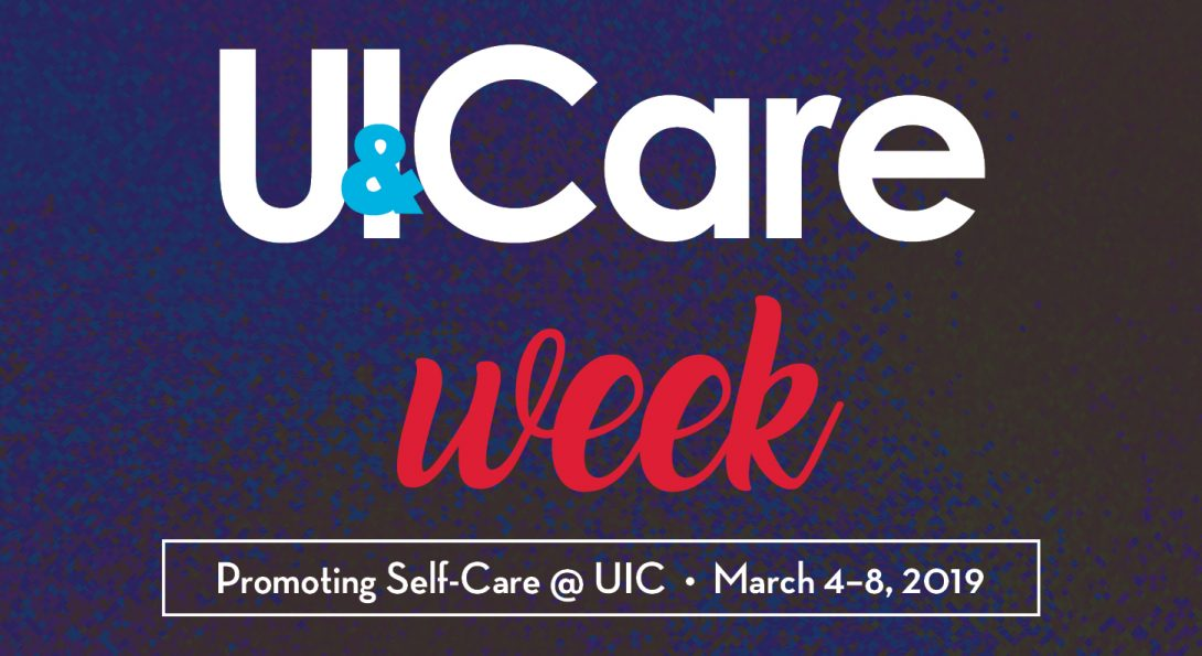 Promo for U and I Care Week. Visit uandicare.uic.edu for more information